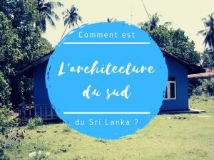 Architecture du sud du Sri Lanka