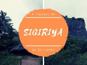 Assaut de Sigiriya au Sri Lanka