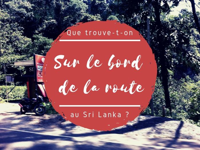 Bord de route Sri Lanka