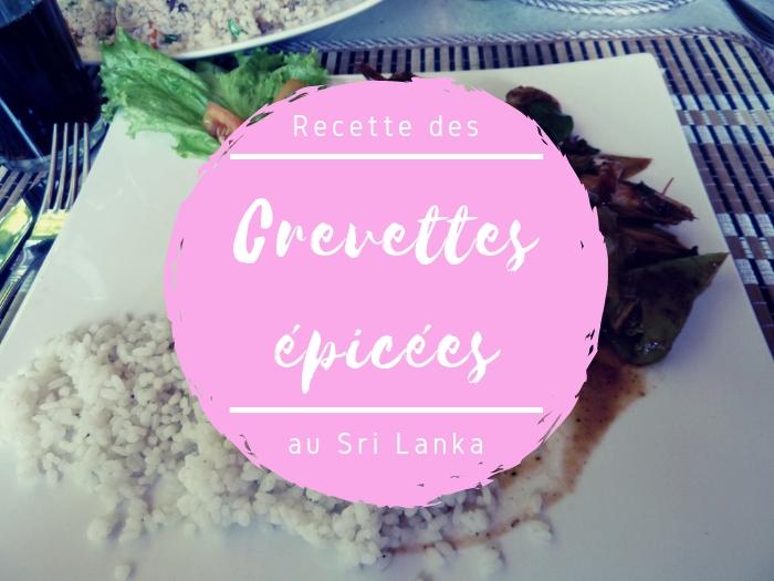 Recette des crevettes épicées au Sri Lanka
