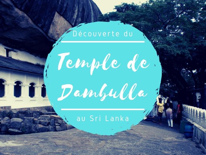 Temple Dambulla sous le rocher