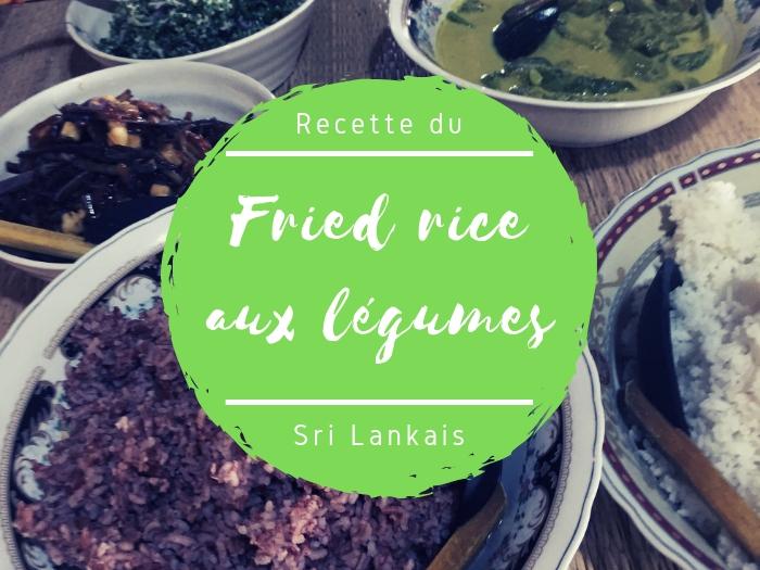Recette du fried rice aux légumes