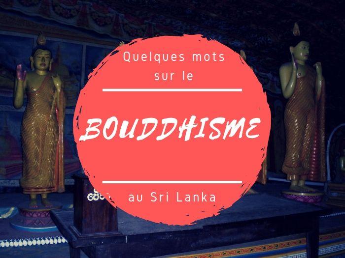 Le bouddhisme au Sri Lanka