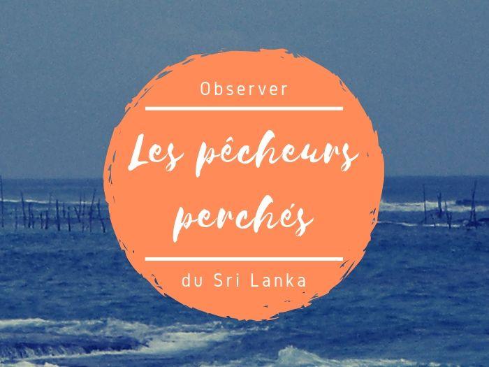 Les pêcheurs au Sri Lanka