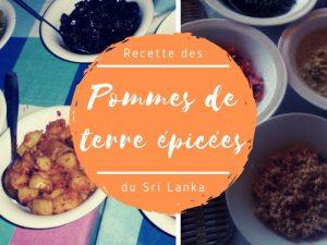 Recettes des pommes de terre épicées au Sri Lanka