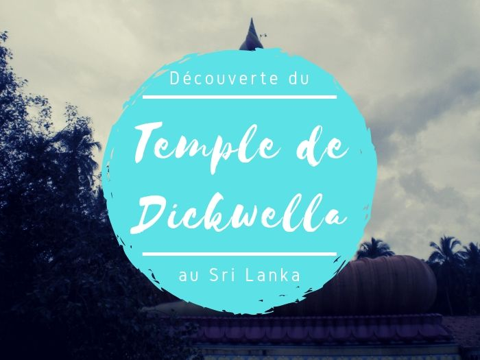 Temple de Dickwella au Sri Lanka