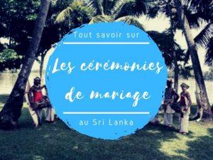 Les cérémonies de mariage au Sri Lanka