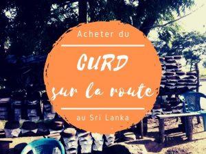 Acheter du curd sur la route au Sri Lanka