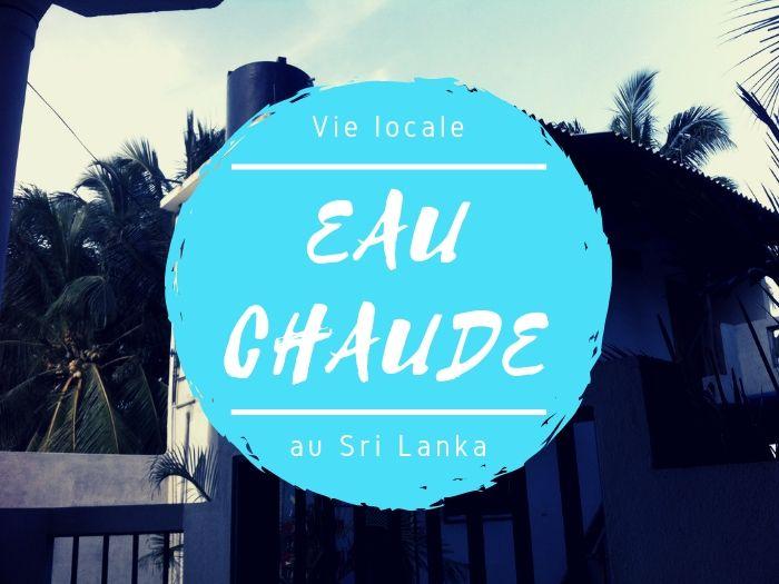 Eau chaude au Sri Lanka
