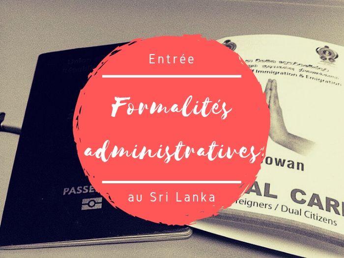 Les formalités administratives au Sri Lanka