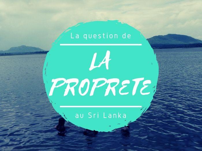 Propreté et hygiène au Sri Lanka