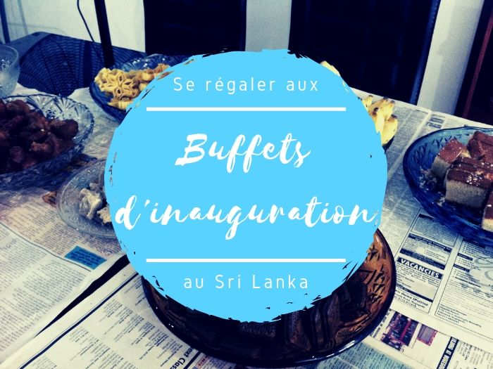 Les buffets d'inauguration au Sri Lanka