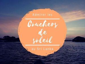 Les couchers de soleil au Sri Lanka