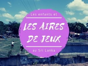 Les aires de jeux au Sri Lanka