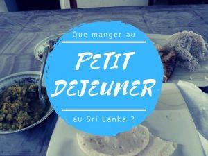 Le petit déjeuner au Sri Lanka
