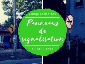 Les panneaux de signalisation au Sri Lanka