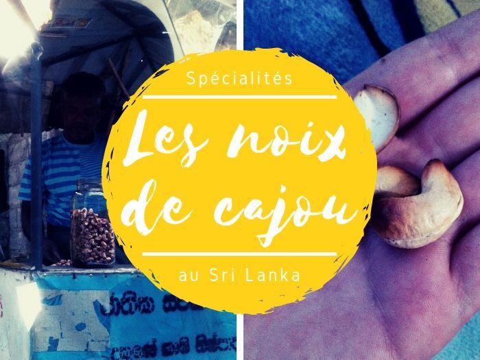 Spécialité les noix de cajou au Sri Lanka