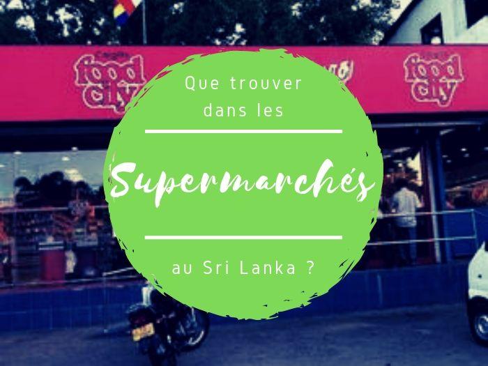 Supermarchés Foodcity au Sri Lanka