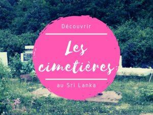 Les cimetières au Sri Lanka