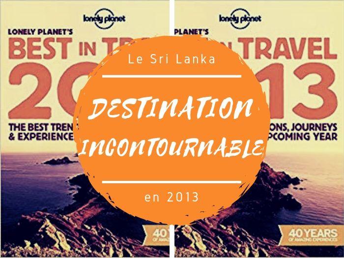 Sri Lanka la destination incontournable de 2013
