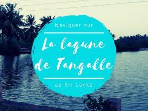 La lagune de Tangalle au Sri Lanka