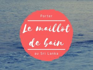 Maillot de bain et bikini au Sri Lanka