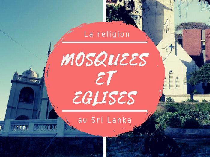 Mosquées et églises au Sri Lanka