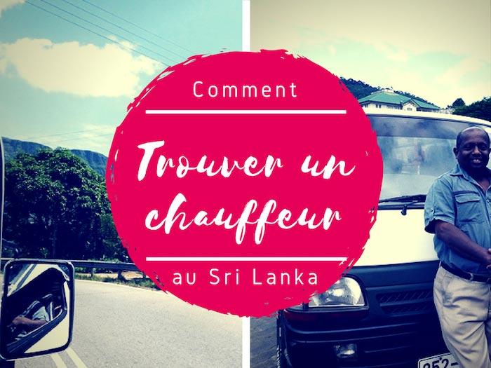Comment choisir et trouver un chouette chauffeur au Sri Lanka ?