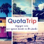 Quotatrip agence locale au Sri Lanka