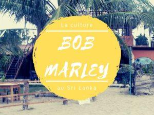 Le culte Bob Marley à Arugam Bay au Sri Lanka