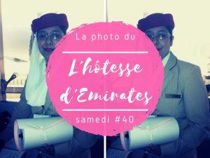 Photo du samedi l'hôtesse d'Emirates