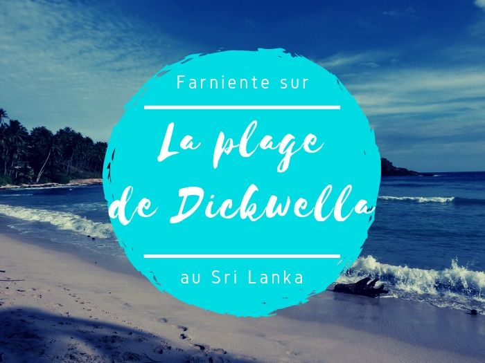 La plage de Dickwella au Sri Lanka
