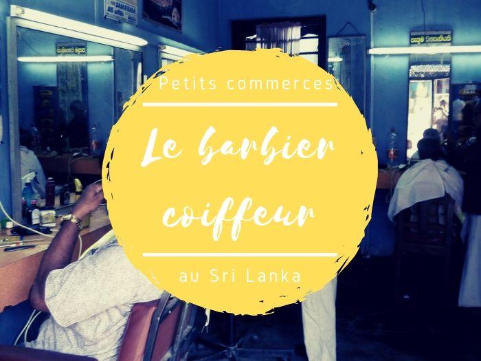 Barbier et coiffeur au Sri Lanka