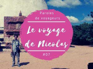 Paroles de voyageurs Nicolas au Sri Lanka