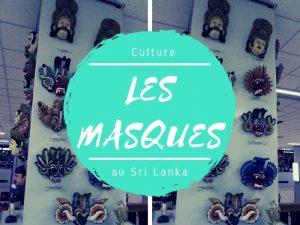 Les masques au Sri Lanka