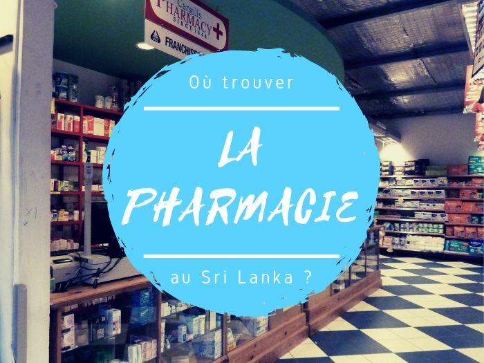 Les pharmacies au Sri Lanka