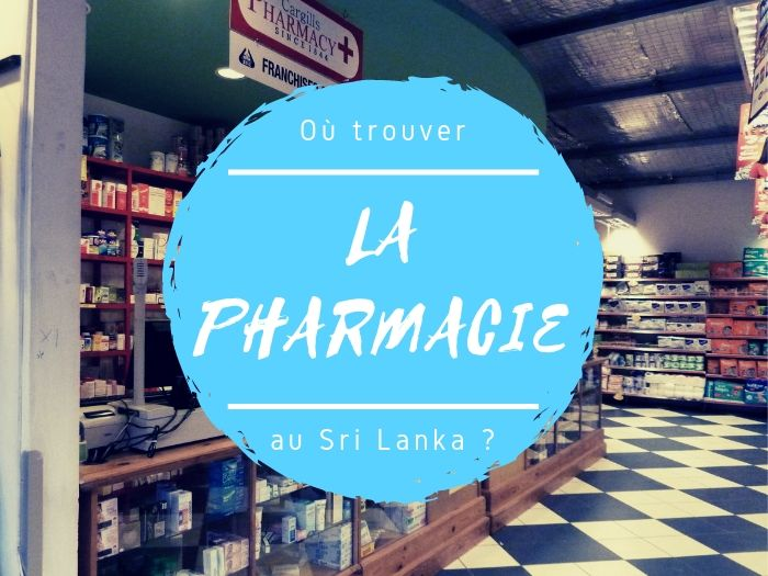 Les pharmacies au Sri Lanka