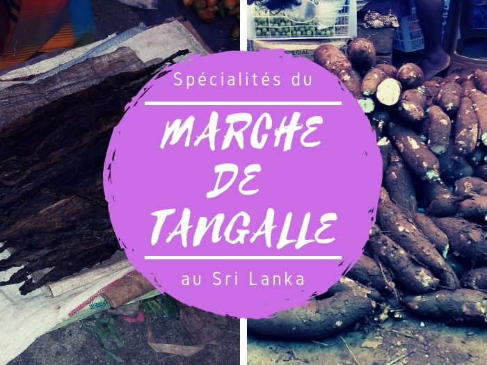Spécialités du marché de Tangalle au Sri Lanka