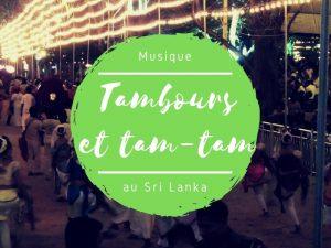 Tambours et Tam-tam au Sri Lanka