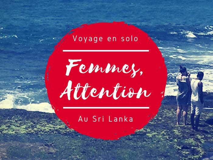Sri Lanka déconseillé aux femmes seules