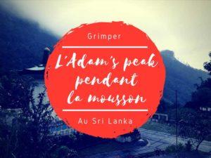 Adam's peak au Sri Lanka en juillet