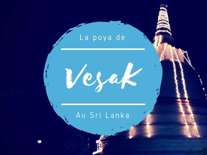 La fête bouddhiste de Vesak au Sri Lanka : pourquoi ne faut-il pas la manquer ?