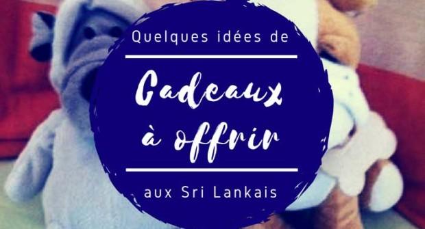 Quoi ramener au Sri Lanka ? Quelques idées de cadeaux à faire aux locaux!