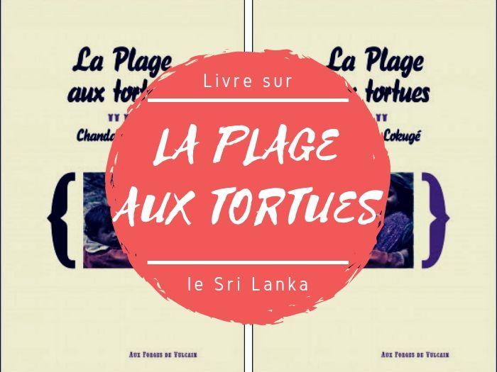 Livre La plage aux tortues de Chandani Lokuge sur le Sri Lanka