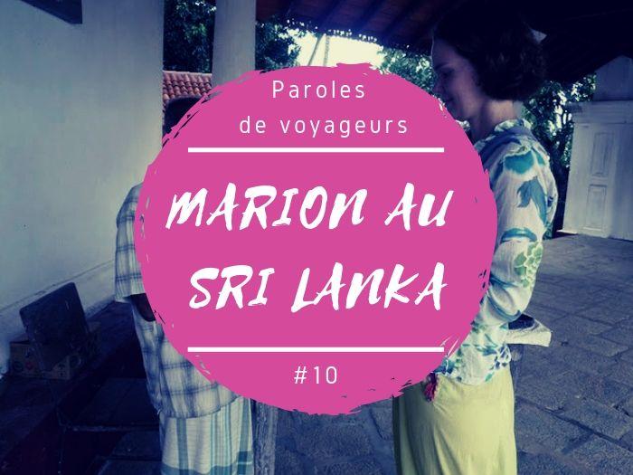 Paroles de voyageurs Marion au Sri Lanka