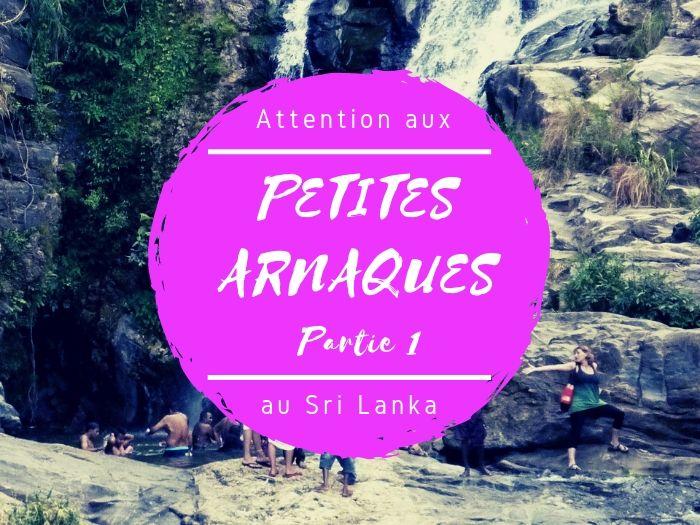 Petites arnaques courantes au Sri Lanka