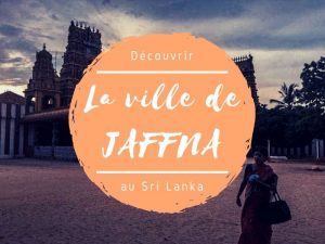 La ville de Jaffna au Sri Lanka