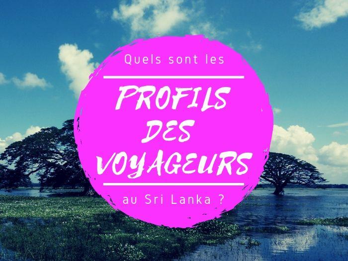 Les différents profils de voyageurs au Sri Lanka