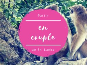 Partir en couple au Sri Lanka