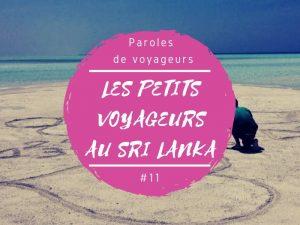 Paroles de voyageurs Paul au Sri Lanka